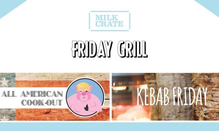 All American Grill-out at Little Milk Crate