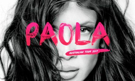 Paola Australian Tour 2017