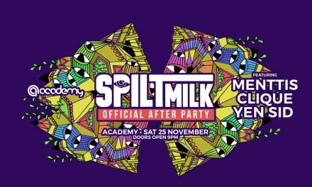 Your one stop party destination this weekend (pre and post Spilt Milk)