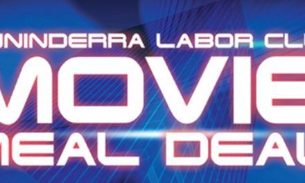 Movie and Dinner Deal at Ginninderra Labor Club
