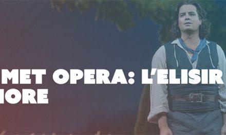 The Met Opera: L'Elisir d'Amore at Dendy Cinemas