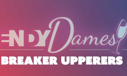 The Breaker Uppers Dendy Dames at Dendy Cinemas