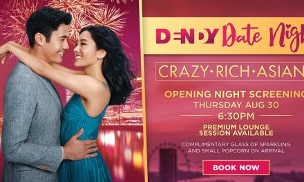 Opening Date Night – Crazy Rich Asians at Dendy Cinemas