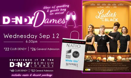 Dendy Dames, Ladies in Black at Dendy Cinemas