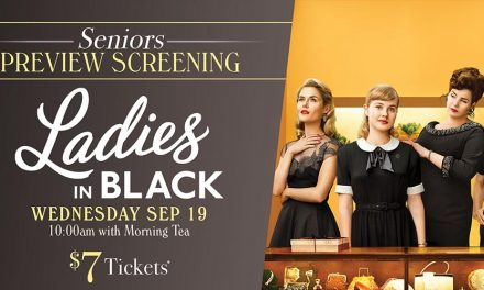 Seniors Preview: Ladies in Black at Dendy Cinemas