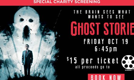 Special Charity Screening: Ghost Stories