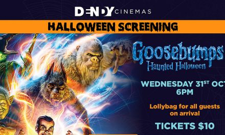 Goosebumps 2 Halloween Screening at Dendy