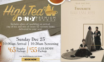 High Tea & The Favourite Preview at Dendy