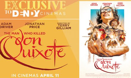 Exclusive Screening at Dendy – The Man who Killed Don Quixote
