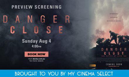 Danger Close – Preview Screening