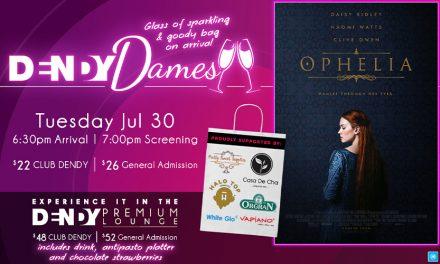 Dendy Dames: Ophelia