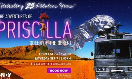 25th Anniversary Screening: The Adventures of Priscilla Queen of the Desert
