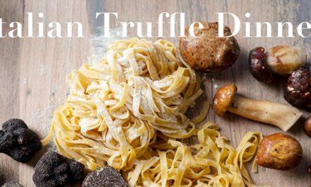 Italian Truffle Dinner at Agostinis