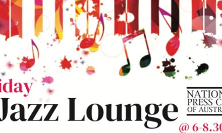 Friday Jazz Lounge at the National Press Club of Australia