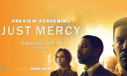 Just Mercy – Preview Screening at Dendy