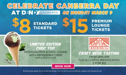 Celebrate Canberra Day at Dendy