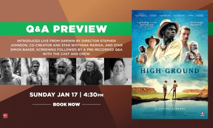 High Ground – Zoom Q&A + Special Panel Discussion Screening