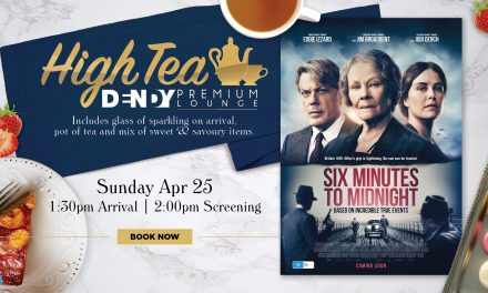 Six Minutes To Midnight – Anzac Day High Tea Screening